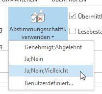 Wie man in Outlook 2013 benutzerdefinierte Abstimmungen durchführt